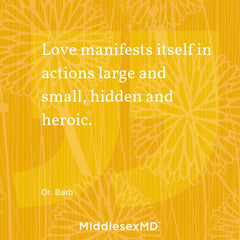 Love manifests itself in actions large and small, hidden and heroic.
