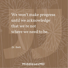 We won't make progress until we acknowledge that we're not where we need to be.