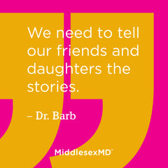 We need to tell our friends and daughters the stories.