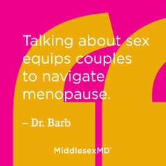 Talking about sex equips couples to navigate menopause.