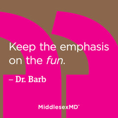Keep the emphasis on the fun.