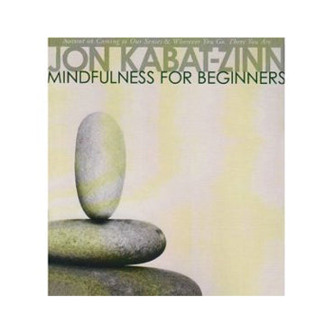 Mindfulness for Beginnners