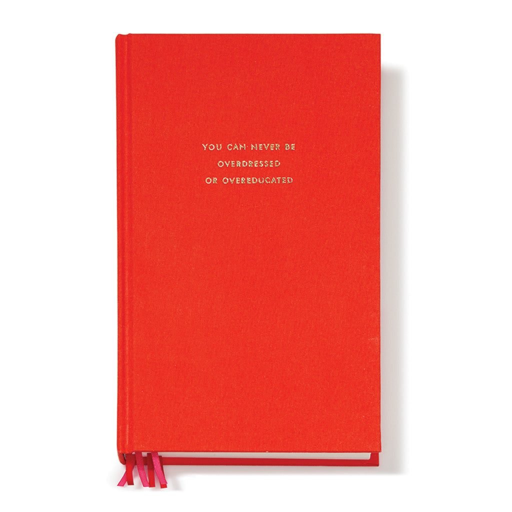 kate spade new york word to the wise journal - you can never be overdressed or overeducated - lifeguard-press