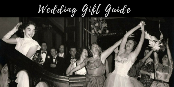 Wedding Gift Guide