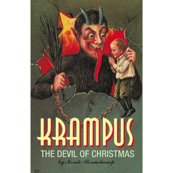 """Krampus: The Devil of Christmas"" by Monte Beauchamp"
