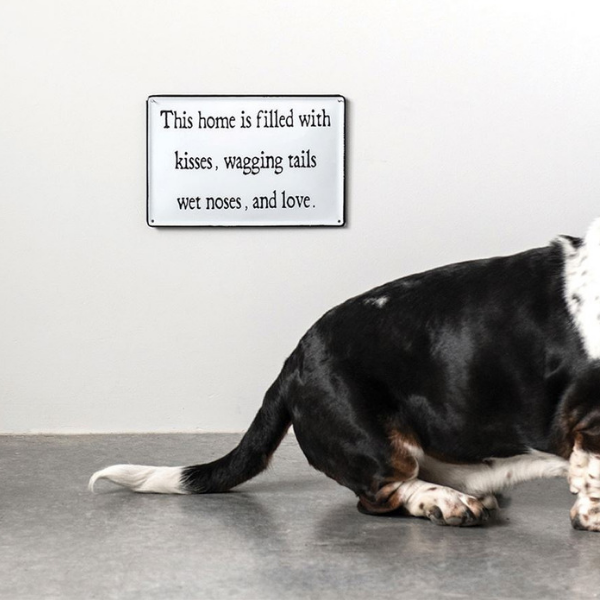This home is filled kisses, wagging tails, wet noses, and love enamel wall sign pet lover dog lover man's best friend