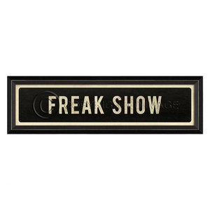 Freak Show Street Sign Wall Art