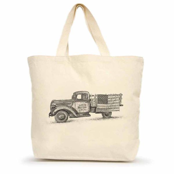 Life is Better Local by Eric & Christopher Truck Tote