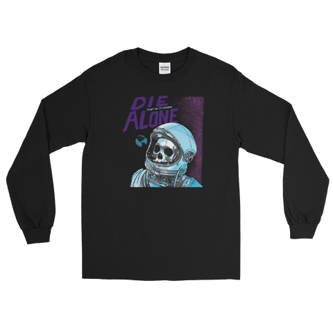 Die Alone IT'S NOT YOU Long Sleeve Shirt