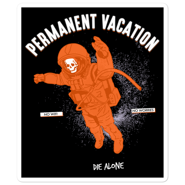 Die Alone PERMANENT VACATION sticker