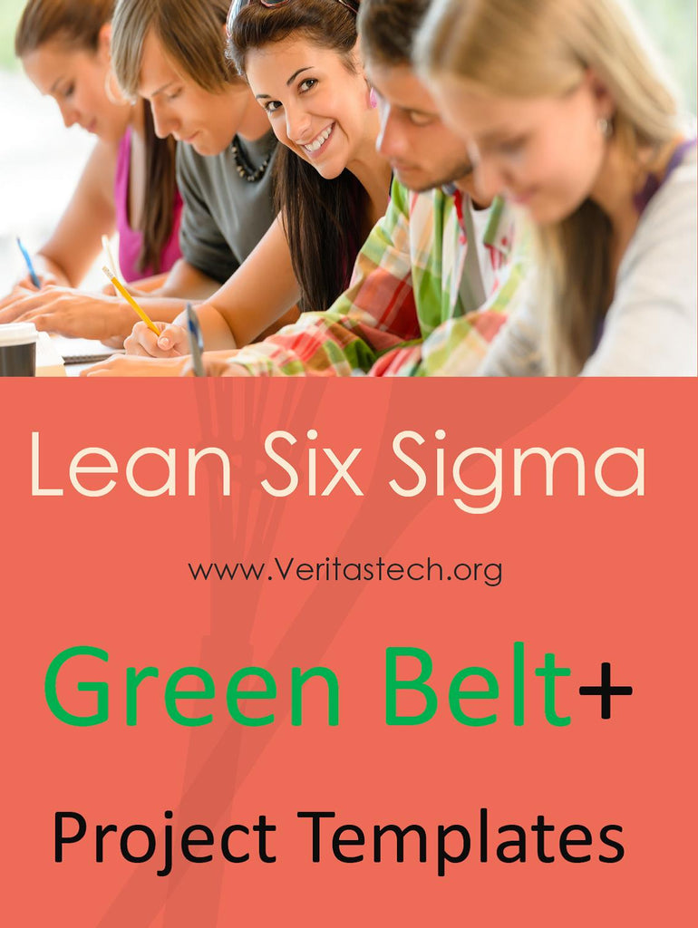 Lean six sigma the best thing ive ever seen veritastech you will love this life changing lean six sigma green belt training certification project templates and lean six sigma trained professionals give it 5 xflitez Image collections