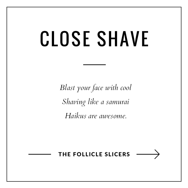 The Follicle Slicers