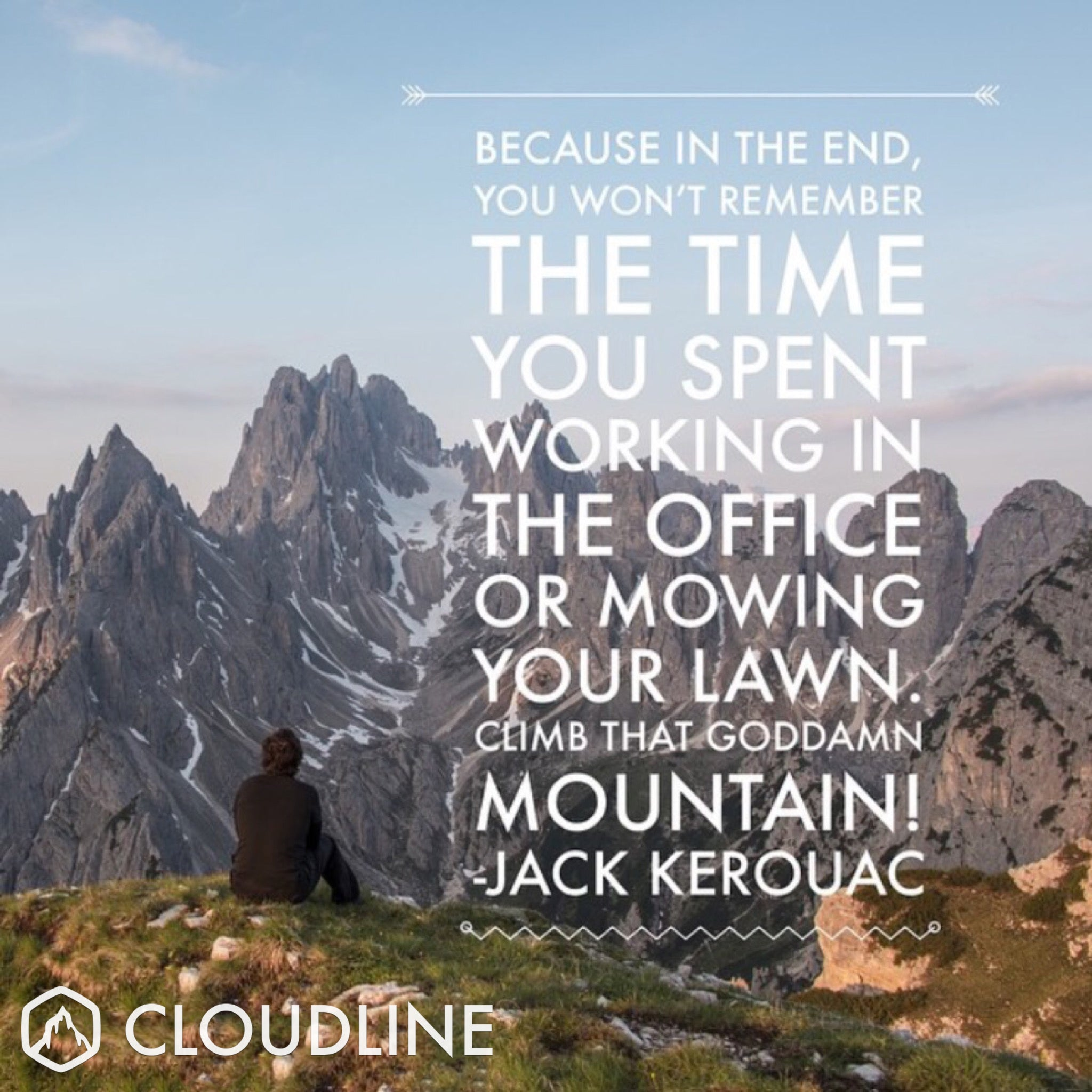 It Will All Work Out In The End Quotes: 5 Outdoor Quotes That Will Inspire You To Get Outside