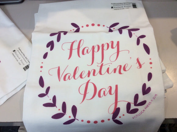"""Happy Valentines Day"" Flour Sack Towel"