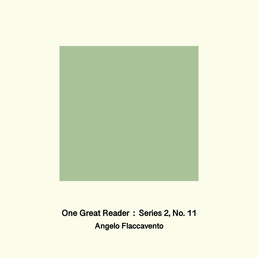 One Great Reader, Series 2, No. 11: Angelo Flaccavento
