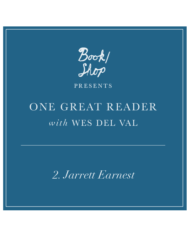 One Great Reader No. 2: Jarrett Earnest