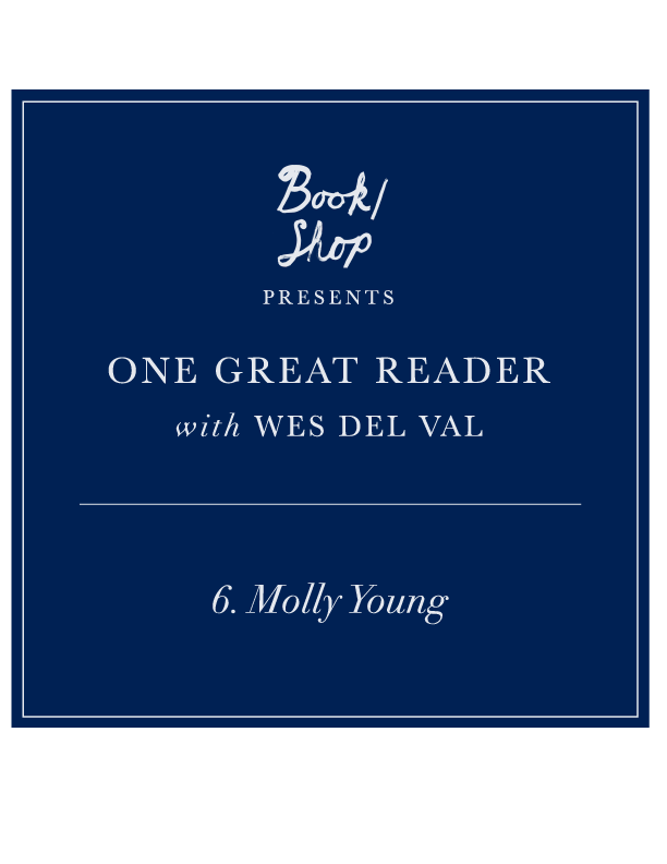 One Great Reader No. 6: Molly Young