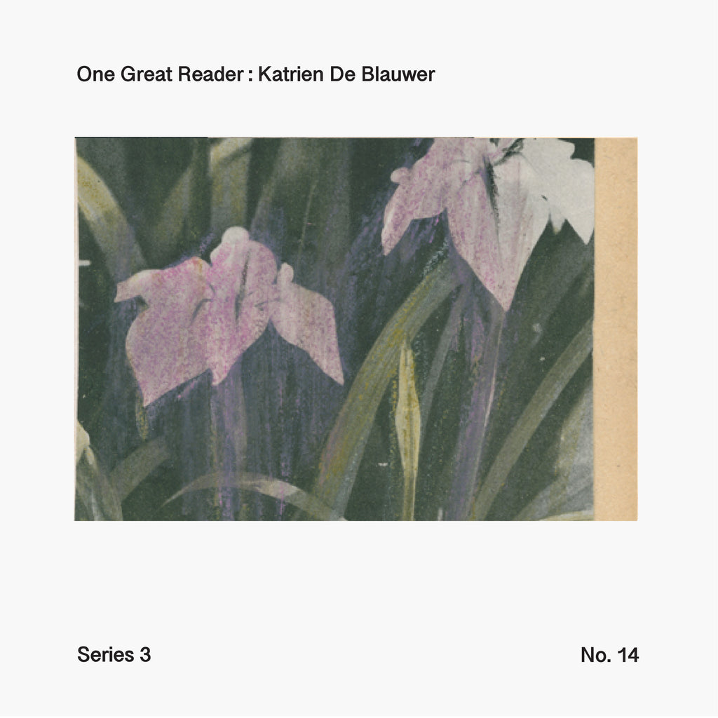 One Great Reader, Series 3, No. 14: Katrien De Blauwer
