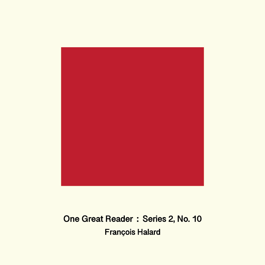 One Great Reader, Series 2, No. 10: François Halard