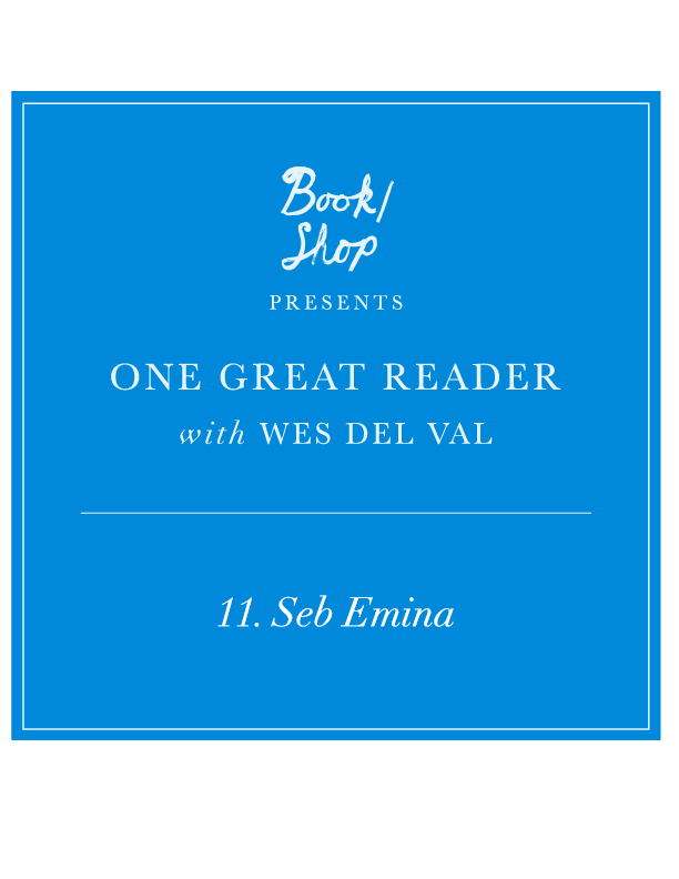 One Great Reader No. 11: Seb Emina