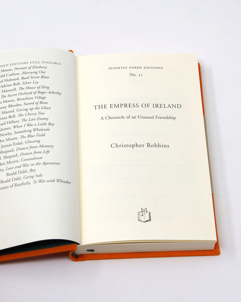 THE EMPRESS OF IRELAND: A CHRONICLE OF AN UNUSUAL FRIENDSHIP BY CHRISTOPHER ROBBINS