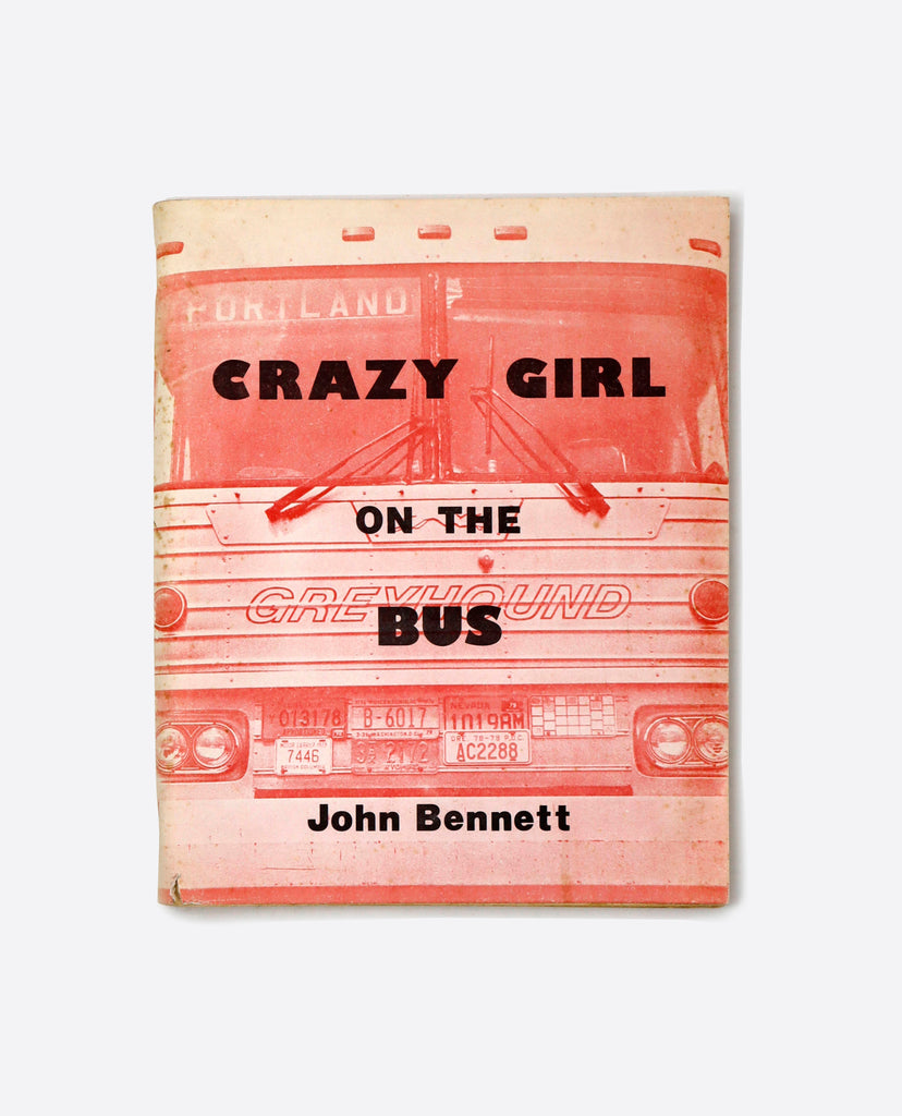 CRAZY GIRL ON THE BUS BY JOHN BENNETT (VAGABOND 30, SPECIAL ISSUE)