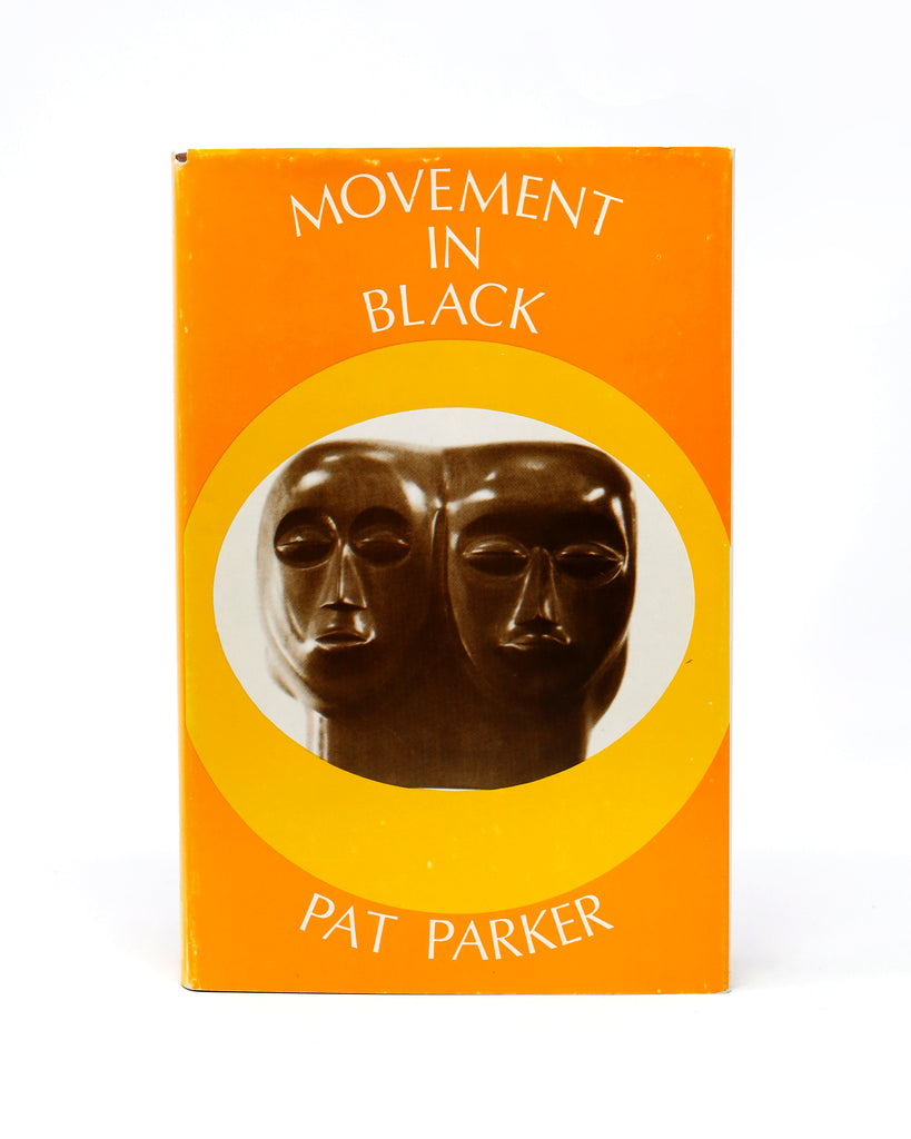 MOVEMENT IN BLACK: THE COLLECTED POETRY OF PAT PARKER (1961-1978)