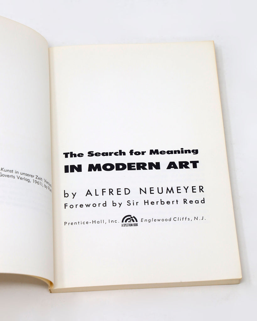 THE SEARCH FOR MEANING IN MODERN ART BY ALFRED NEUMEYER