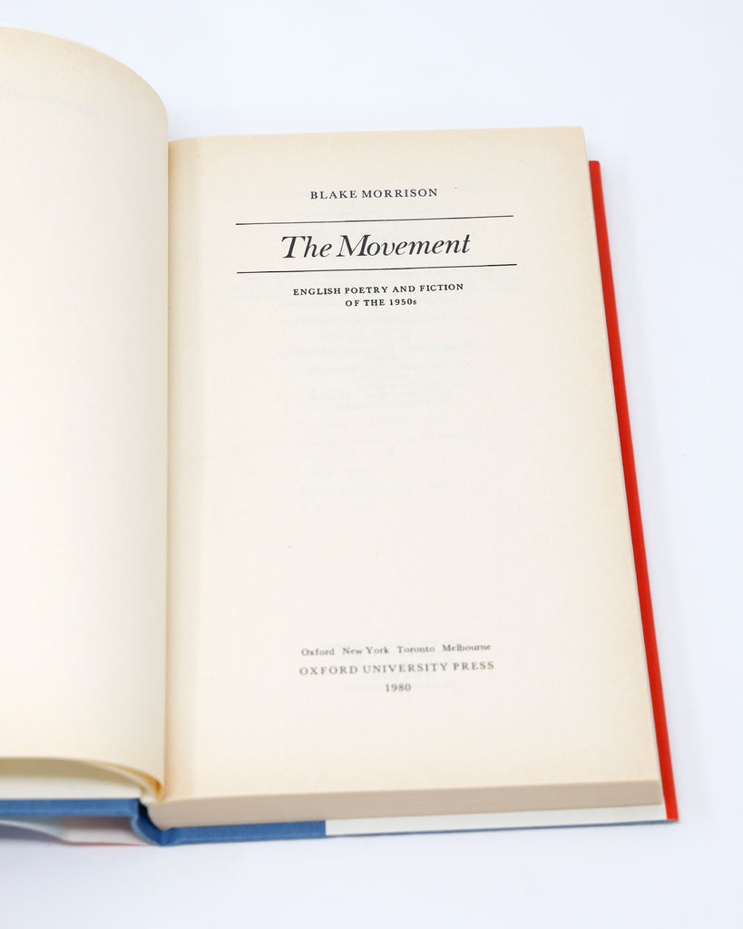 The Movement: English Poetry and Fiction of the 1950's (ed. Blake Morrison)