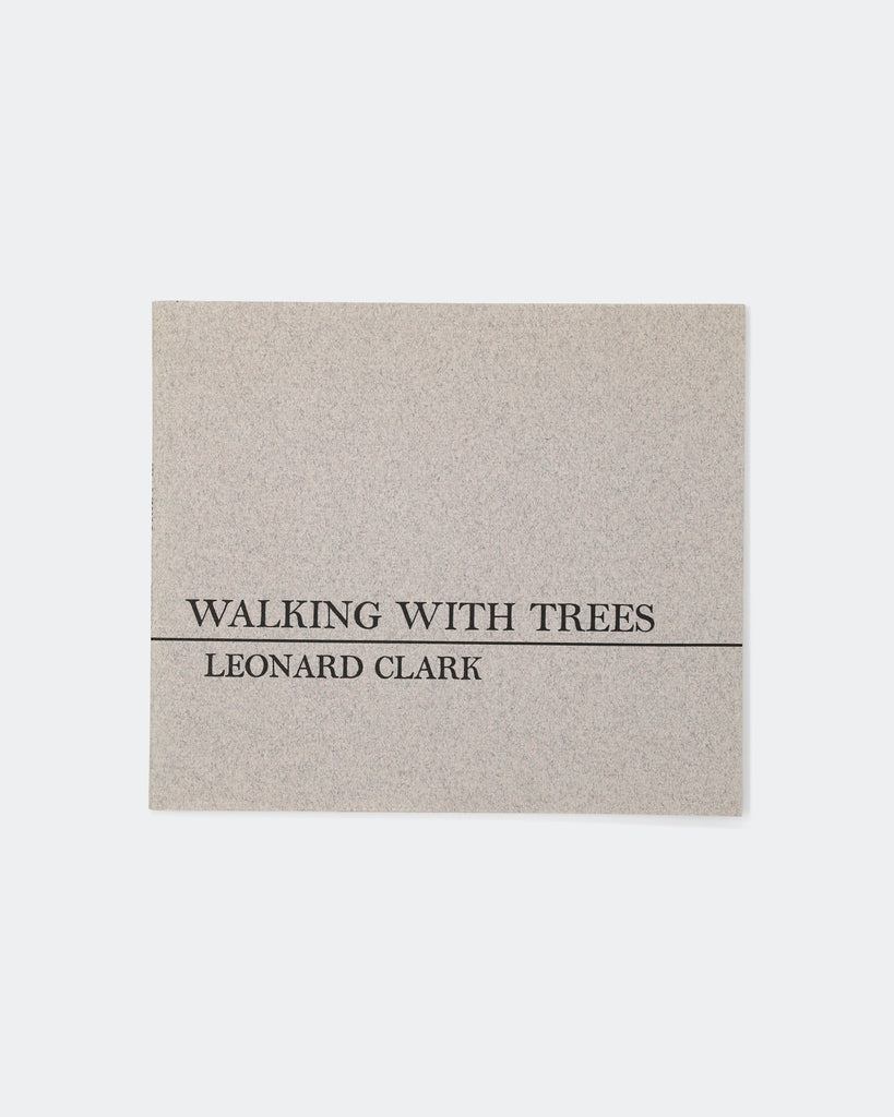 Walking with Trees by Leonard Clark