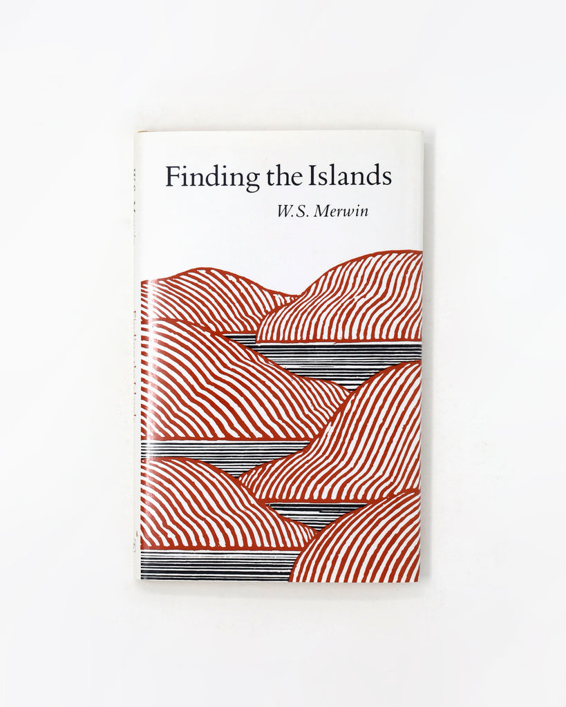 Finding the Islands by W.S. Merwin