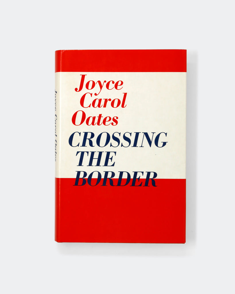 Joyce Carol Oates, Crossing the Border Cover