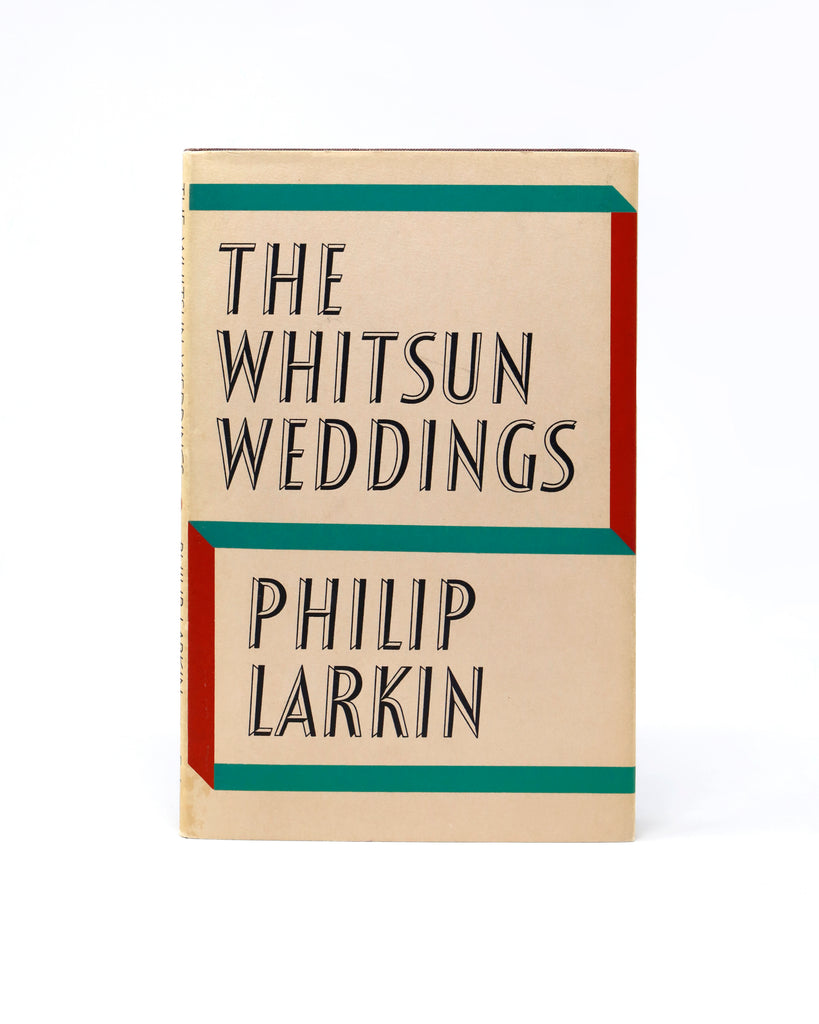THE WHITSUN WEDDINGS: POEMS BY PHILIP LARKIN