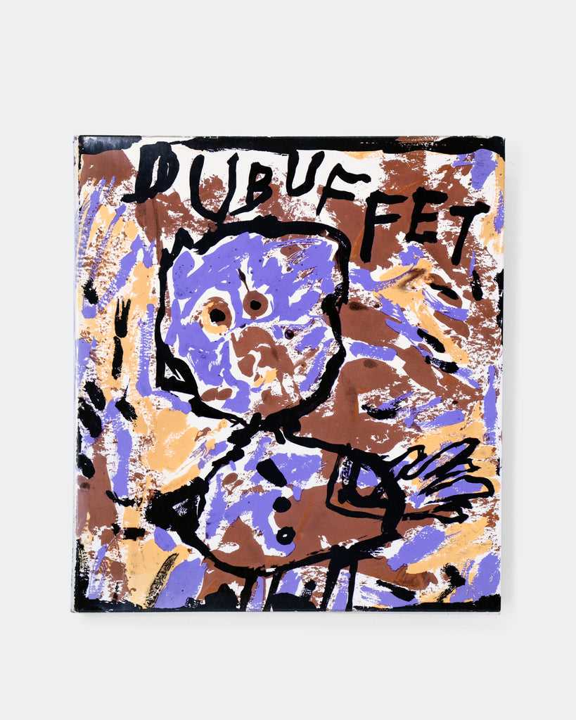 The Work of Jean Dubuffet by Peter Seltz & with texts by the artist