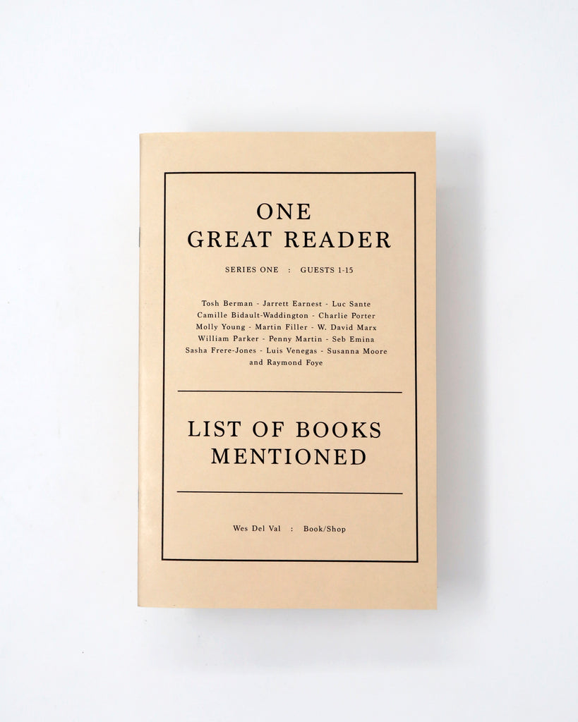 One Great Reader List of Books Mentioned (Series One:Guests 1-15)