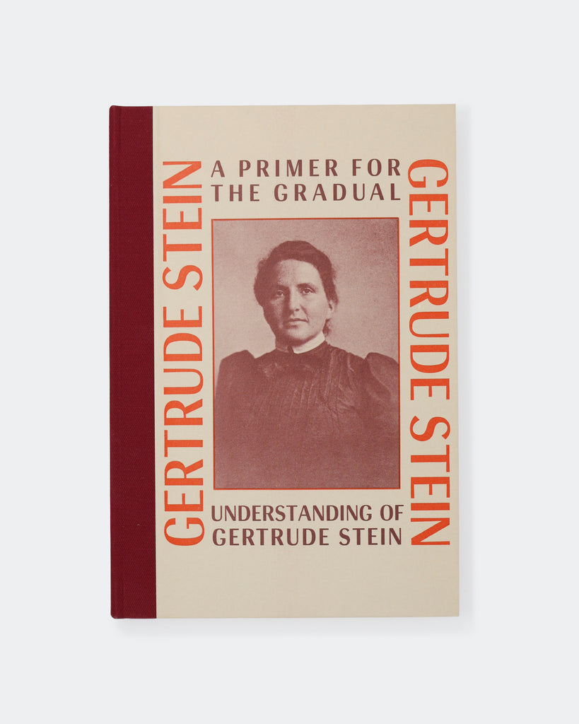 A Primer for the General Understanding of Gertrude Stein (ed. by Robert Bartlett Haas)