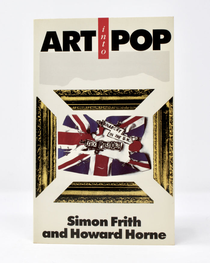 Art Into Pop by Frith and Horne