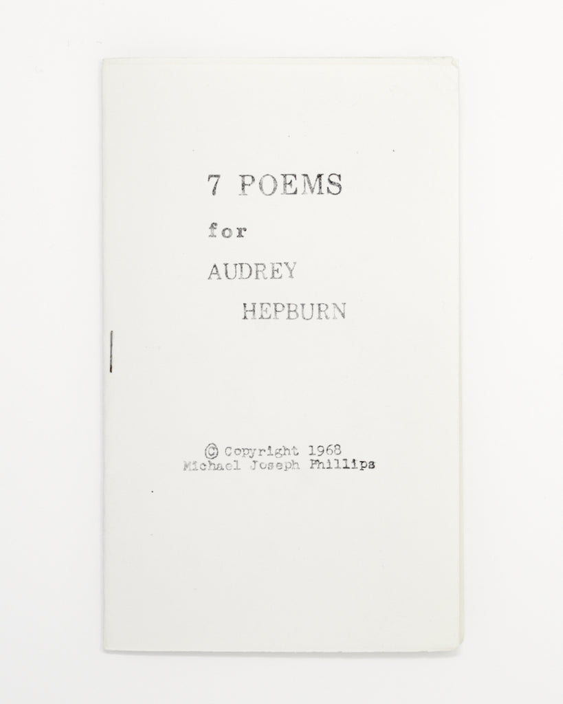 7 Poems for Audrey Hepburn by Michael Joseph Phillips