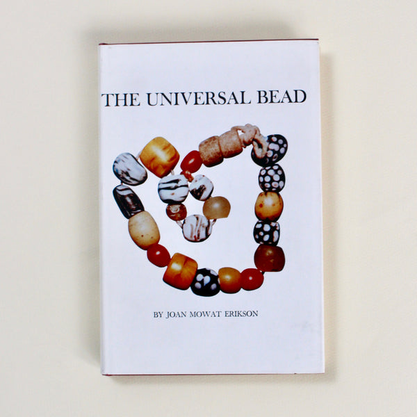 THE UNIVERSAL BEAD by Joan M. Erikson