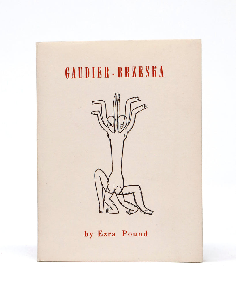 Gaudier-Brzeska (with a Vortex Manifesto) by Ezra Pound