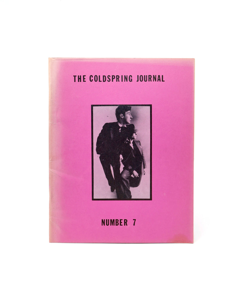 THE COLDSPRING JOURNAL, NO. 7 (ED. BY CHARLES PLYMELL, PAMELA BEACH PLYMELL AND JOSHUA NORTON)