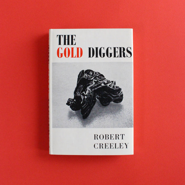 THE GOLD DIGGERS by Robert Creeley