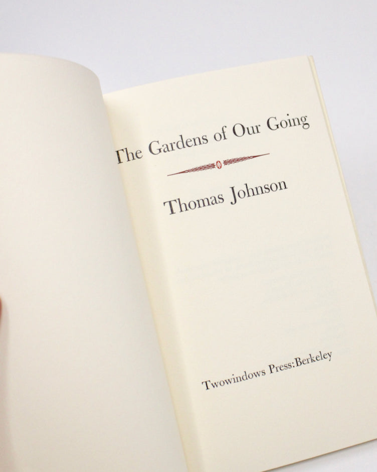 The Gardens of Our Going by Thomas Johnson