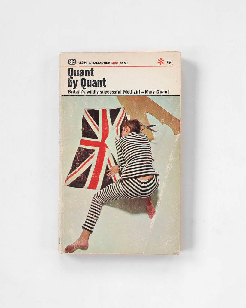 Quant by Quant: Britain's Widly Successful Mod Girl - Mary Quant
