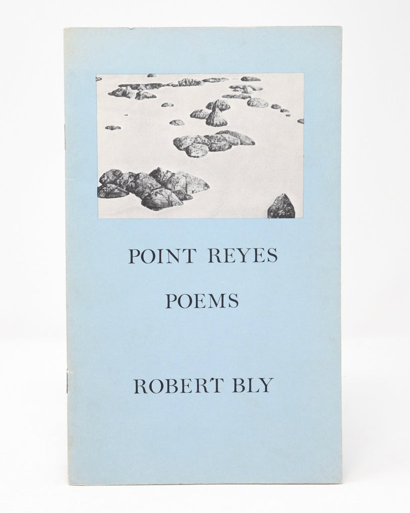 Point Reyes Poems by Robert Bly