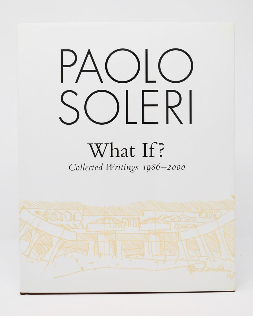 What If by Paolo Soleri