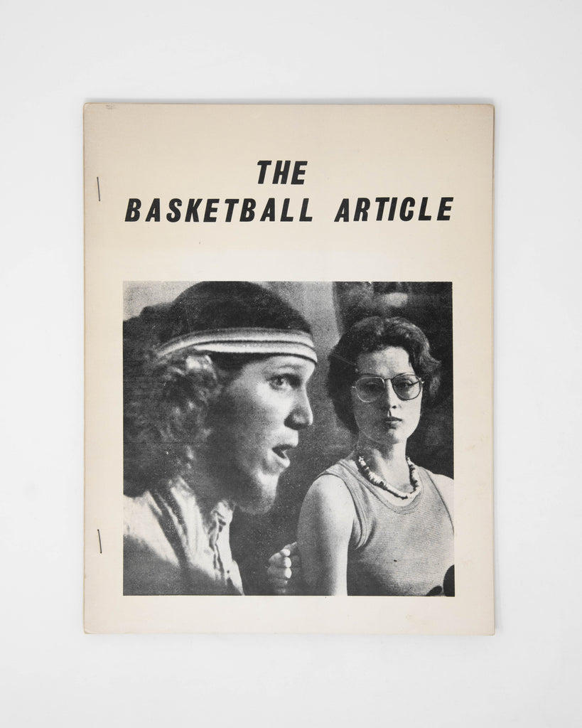 The Basketball Article by Bernadette Mayer and Anne Waldman