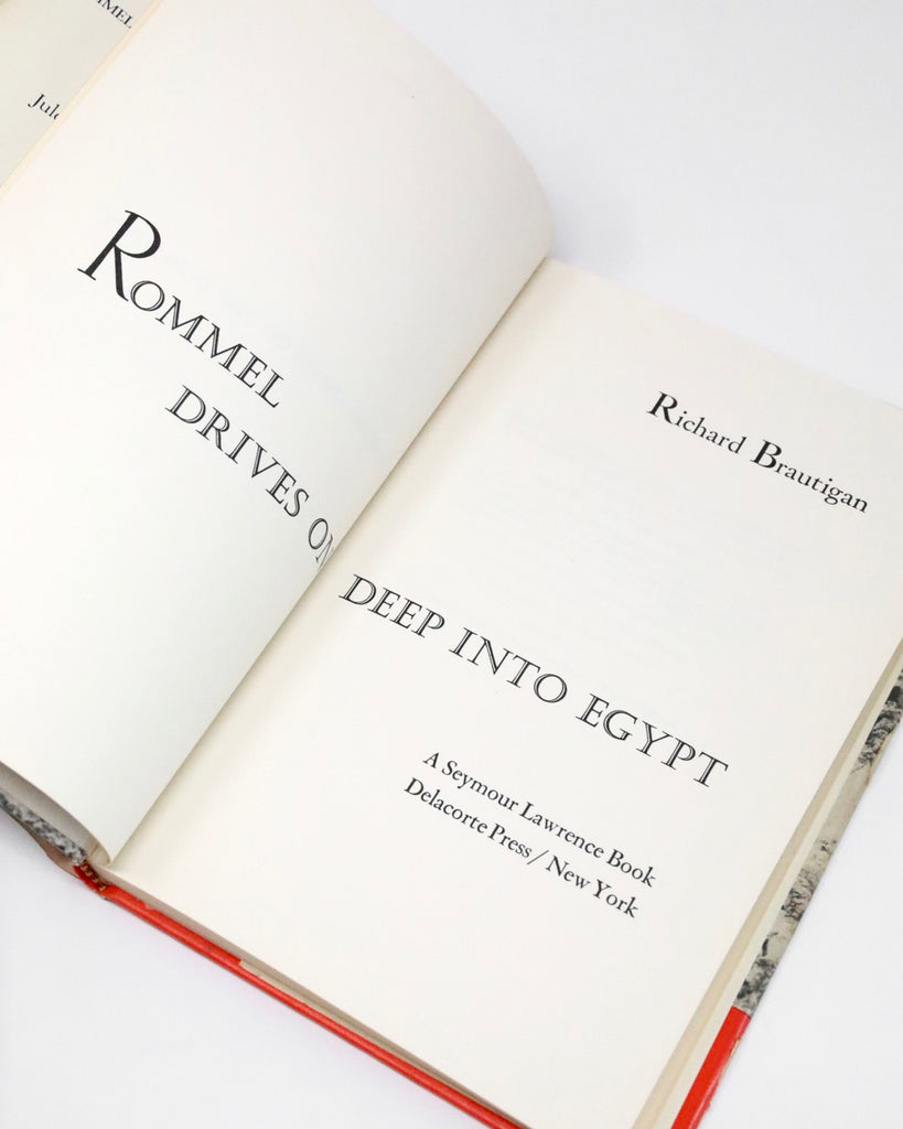 Rommel Drives on Deep into Egypt by Richard Brautigan