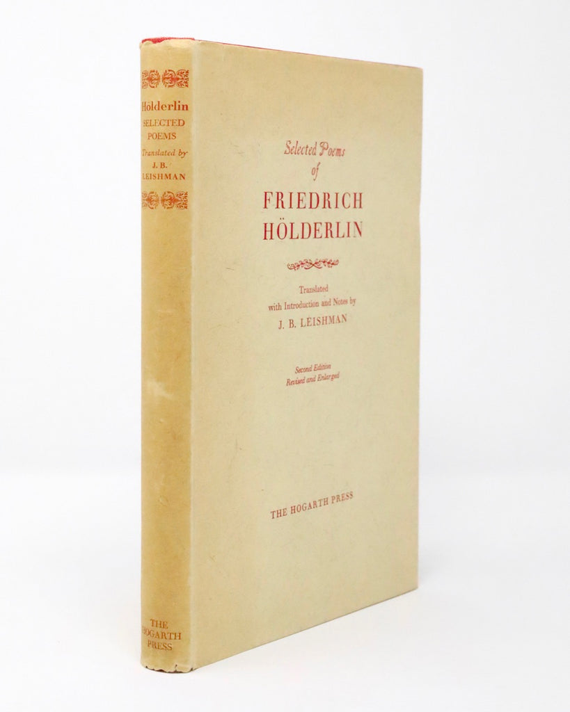 Selected Poems of Friedrich Hölderlin Translated by J.B. Leishman