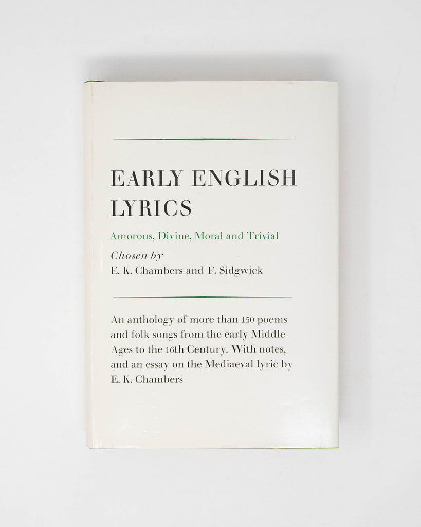 Early English Lyrics by E.K. Chambers and F. Sidgwick